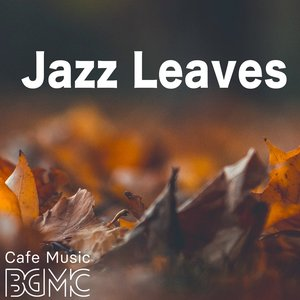 Image for 'Jazz Leaves'