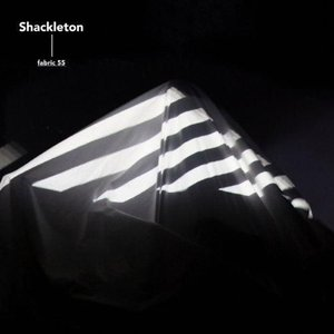 Image for 'Fabric 55 (mixed by Shackleton)'