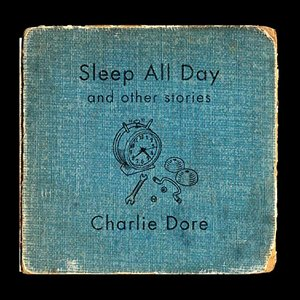 Image for 'Sleep All Day and Other Stories'
