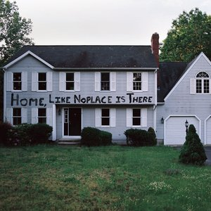 Image for 'Home, Like Noplace Is There'