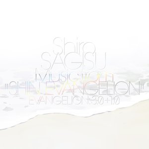 "Image for 'Shiro SAGISU Music from ""SHIN EVANGELION""'"