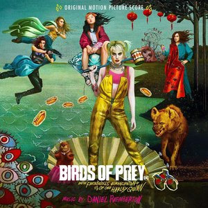 Zdjęcia dla 'Birds of Prey: And the Fantabulous Emancipation of One Harley Quinn (Original Motion Picture Score)'