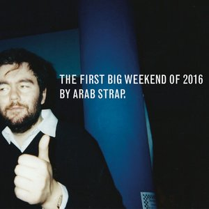 Image for 'The First Big Weekend of 2016'