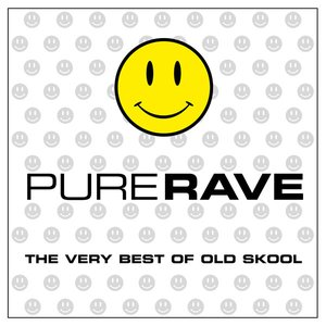 Image for 'Pure Rave - The Very Best Of Old Skool'