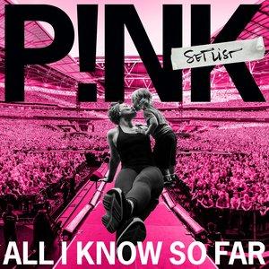 Imagen de 'All I Know So Far: Setlist'