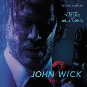 Image for 'John Wick: Chapter 2 (Original Motion Picture Soundtrack)'