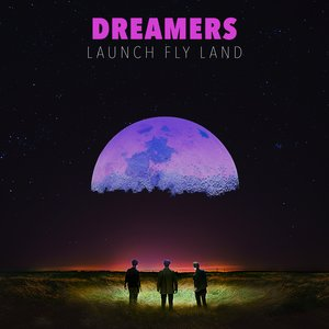 Image for 'LAUNCH FLY LAND'