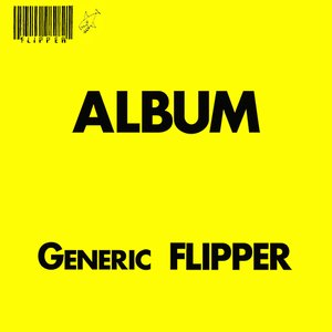 Image for 'Album - Generic Flipper'