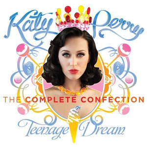 Immagine per 'Katy Perry - Teenage Dream: The Complete Confection'