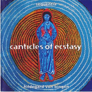 Zdjęcia dla 'canticles of ecstasy'