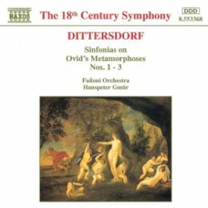 Image for 'DITTERSDORF: Sinfonias on Ovid's Metamorphoses, Nos. 1 - 3'