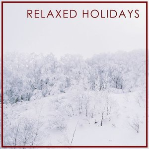 Image for 'Relaxed Holidays'