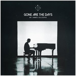 Image for 'Gone Are The Days (feat. James Gillespie)'