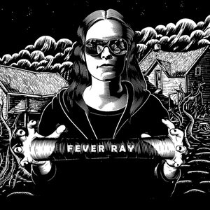 Image for 'Fever Ray (Deluxe Edition)'