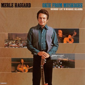 Image for 'Okie From Muskogee (Live In Muskogee, Oklahoma/1969)'