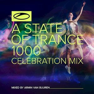 Image for 'A State Of Trance 1000 - Celebration Mix (Mixed by Armin van Buuren)'