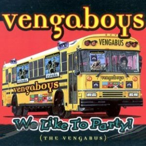 Image for 'We Like To Party! (The Vengabus)'