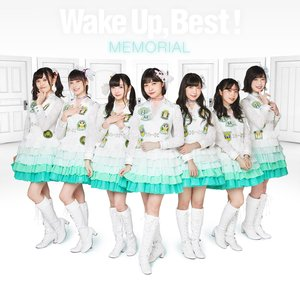 Image for 'Wake Up, Best! MEMORIAL'