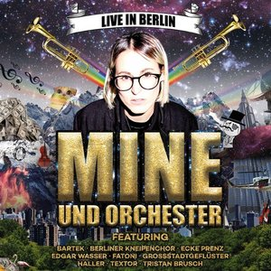 Image for 'Mine und Orchester (Live in Berlin)'