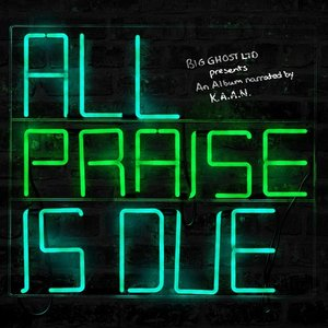 Image for 'All Praise Is Due'
