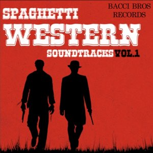 Bild für 'Spaghetti Western Soundtracks - Vol. 1'