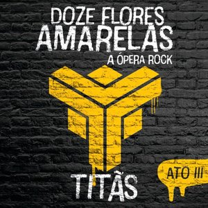 Image for 'Doze Flores Amarelas - A Ópera Rock'