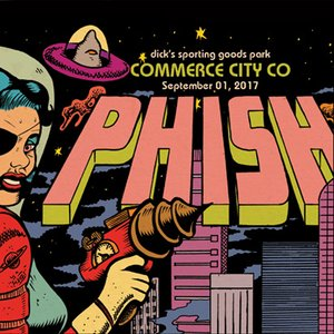 Image for 'Phish: 9/1/17 Dick's Sporting Goods Park, Commerce City, CO (Live)'