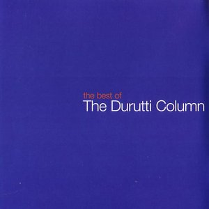 Image for 'The Best of Durutti Column'