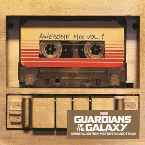 Image for 'Guardians of the Galaxy: Awesome Mix Vol. 1'
