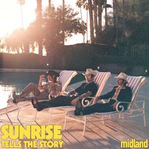 Image for 'Sunrise Tells the Story'