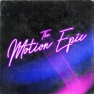 Image for 'The Motion Epic'