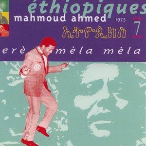 Image for 'Ethiopiques, Vol. 7: Erè mèla mèla 1975-1978'