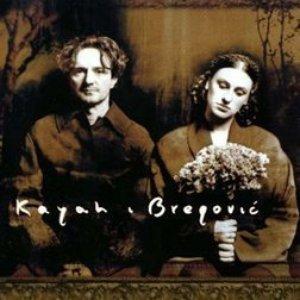 Image for 'Kayah & Bregovic'