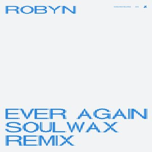 Image for 'Ever Again (Soulwax Remix)'