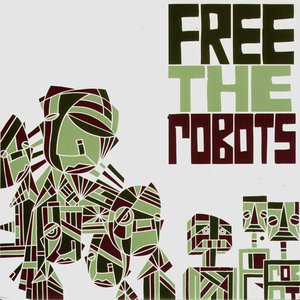 Image for 'Free The Robots EP'