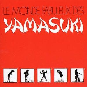 Image for 'Le Monde Fabuleux Des Yamasuki'
