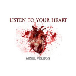 Image for 'Listen to Your Heart (Metal Version)'