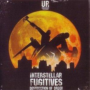 Image for 'Interstellar Fugitives - Destruction of Order'