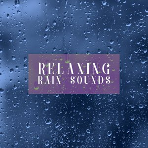 Image for 'Relaxing Rain Sounds'