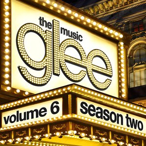 Image for 'Glee: The Music, Volume 6'