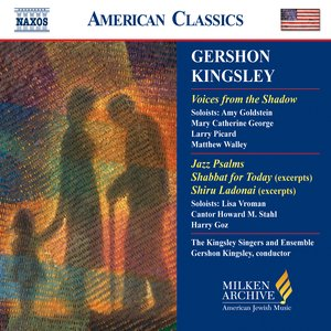 Изображение для 'Kingsley: Voices From the Shadow / Jazz Psalms / Shabbat for Today'