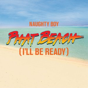 Image for 'Phat Beach (I'll Be Ready)'