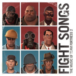 Image for 'Fight Songs: The Music Of Team Fortress 2'