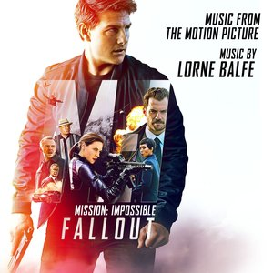 Image for 'Mission: Impossible - Fallout (Music from the Motion Picture)'