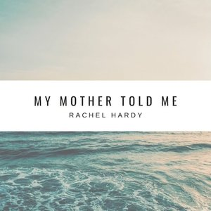 Image for 'My Mother Told Me'