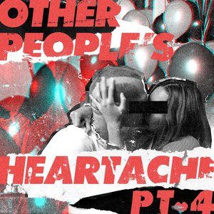 Image for 'Other People's Heartache (Pt. 4)'