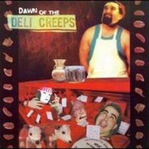 Image for 'Dawn of the Deli Creeps'