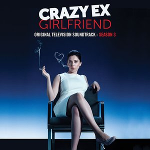 Image for 'Crazy Ex-Girlfriend: Season 3 (Original Television Soundtrack)'