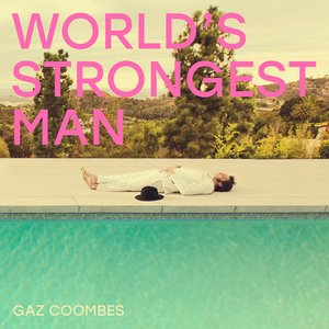 Image for 'World's Strongest Man'
