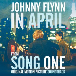 "Imagen de 'In April (From ""Song One) [Original Motion Picture Soundtrack]'"